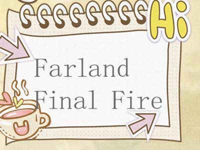 farland final fire